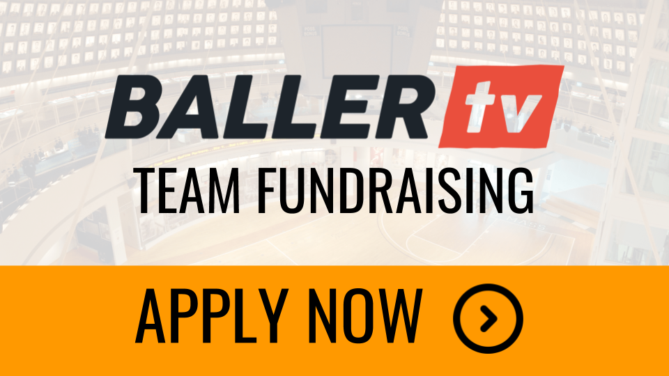 BallerTV Team Fundraising - Apply Now! (Click to open in a new tab)