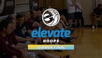 Elevate Hoops Summer Final