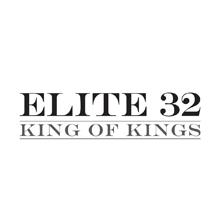 Elite 32 King of Kings