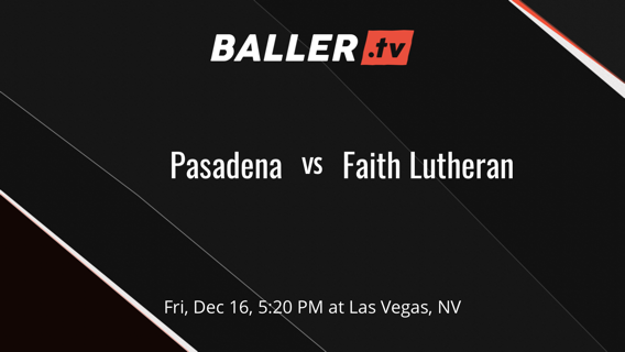 Pasadena vs Faith Lutheran