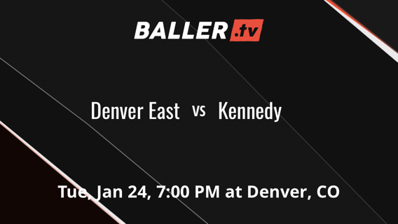 Denver East vs Kennedy