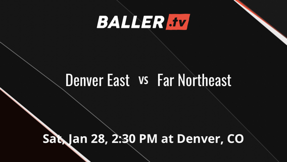 Denver East vs Far Northeast