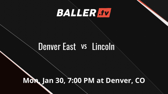 Denver East vs Lincoln