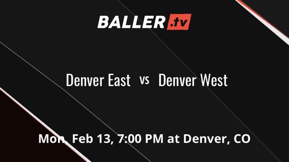 Denver East vs Denver West