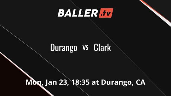 Durango vs Clark