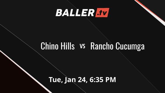 Chino Hills vs Rancho Cucumga