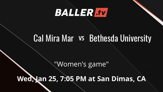 Cal Mira Mar vs Bethesda University