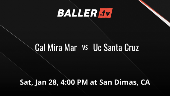 Cal Mira Mar  vs Uc Santa Cruz