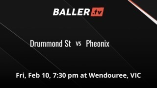 Drummond St vs Pheonix