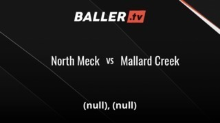 North Meck vs Mallard Creek
