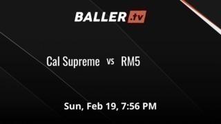 Cal Supreme vs RM5