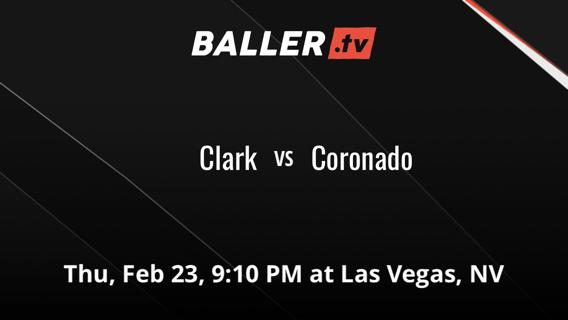 Clark vs Coronado