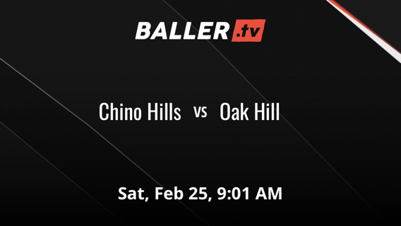 Chino Hills vs Oak Hill