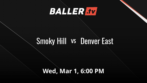 Smoky Hill vs Denver East