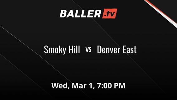Smoky Hill vs Denver East