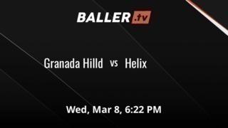 Granada Hilld vs Helix