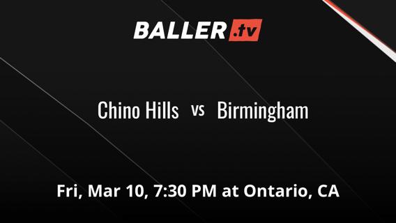 Chino Hills vs Birmingham