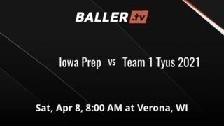 Iowa Prep vs Team 1 Tyus 2021