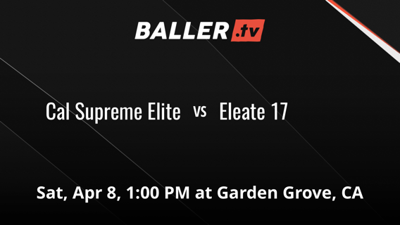 Cal Supreme Elite vs Eleate 17