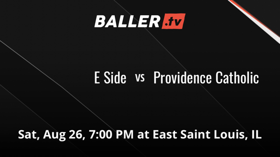 E Side vs Providence Catholic
