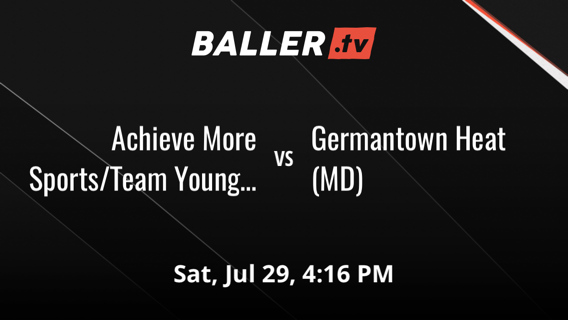 Achieve More Sports/Team Youngie (DE) vs Germantown Heat (MD)
