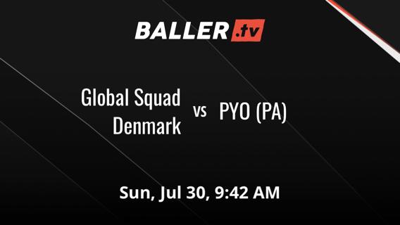 Global Squad Denmark vs PYO (PA)