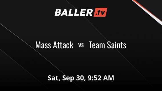 Team Saints defeats Mass Attack, 39-8