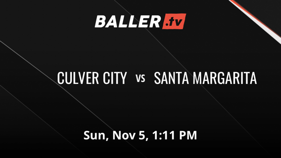 SANTA MARGARITA 68 CULVER CITY 54