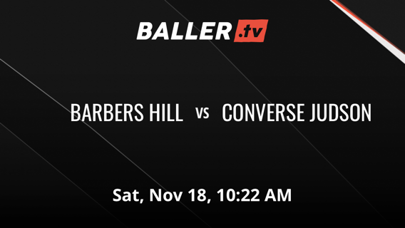 Things end all tied up between BARBERS HILL and CONVERSE JUDSON