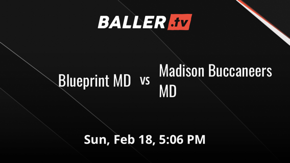 Blueprint MD vs Madison Buccaneers MD