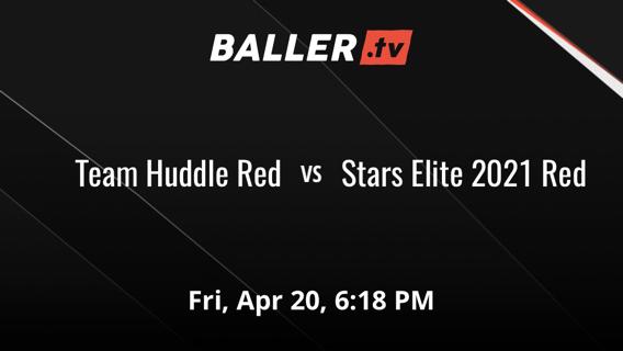 Team Huddle Red vs Stars Elite 2021 Red