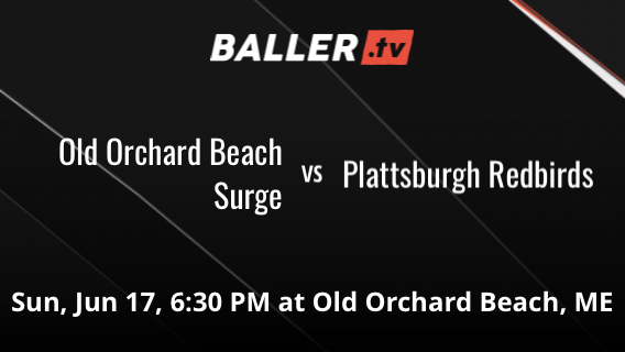 Old Orchard Beach Surge vs Plattsburgh Redbirds