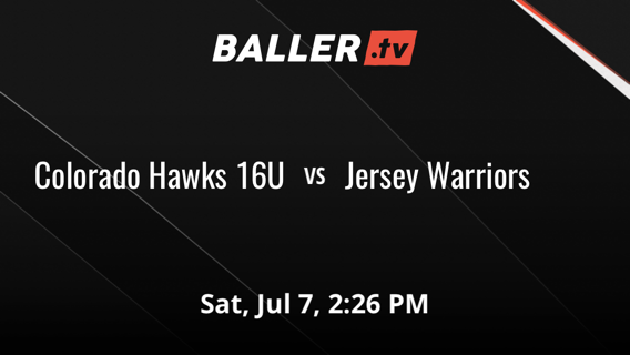 Colorado Hawks 16U vs Jersey Warriors