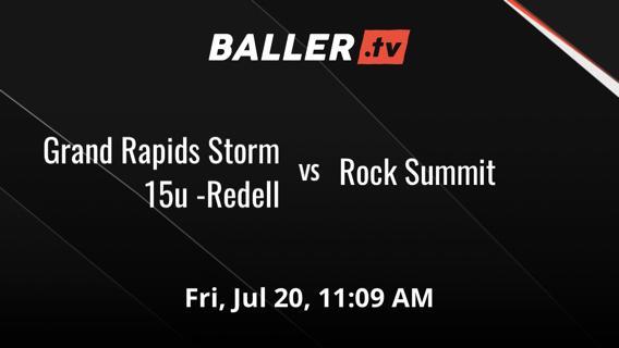 Grand Rapids Storm 15u -Redell vs Rock Summit