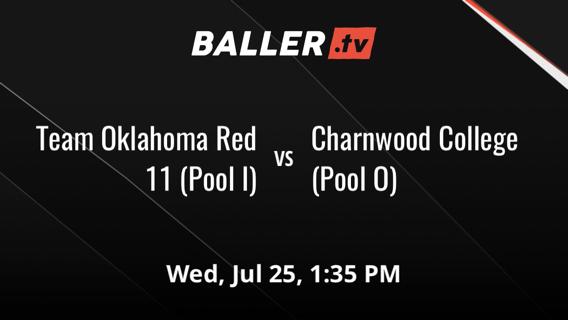 Team Oklahoma Red 11 (Pool I) vs Charnwood College (Pool O)