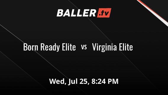 Born Ready Elite vs Virginia Elite