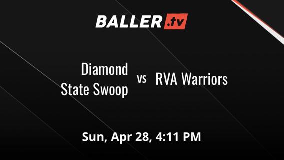 Diamond State Swoop vs RVA Warriors