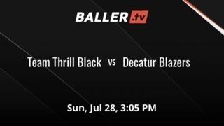 Team Thrill Black vs Decatur Blazers